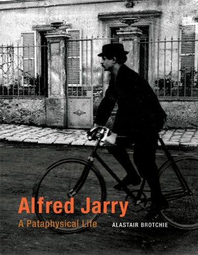 Read Online Alfred Jarry: A Pataphysical Life (MIT Press) pdf epub