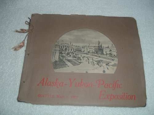 Alaska..Yukon..Pacific Exposition, Seattle, Wash, 1909, Post Card Photos