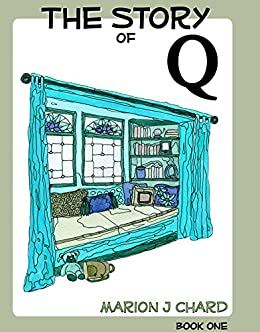 The Story of Q by [Chard, Marion]