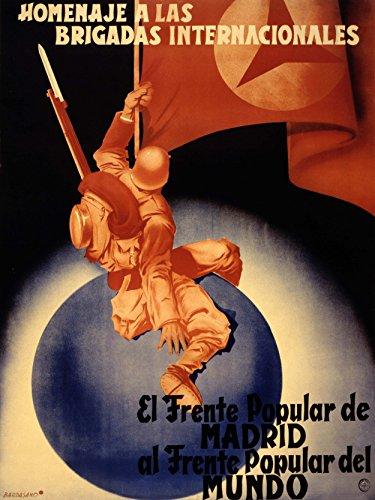 PROPAGANDA WAR SPANISH CIVIL INTERNATIONAL BRIGADE HOMAGE POPULAR FRONT 18x24 INCH ART POSTER PRINT PICTURE LV7109