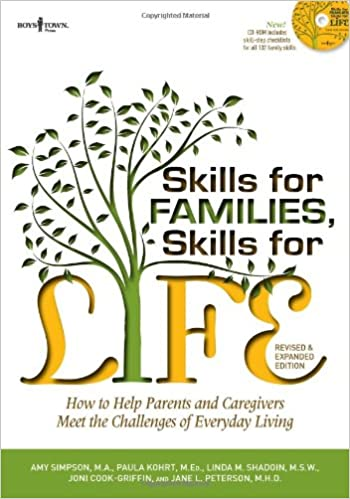 Skills for Families, Skills for Life, 2nd Ed.: How to Help Parents ...