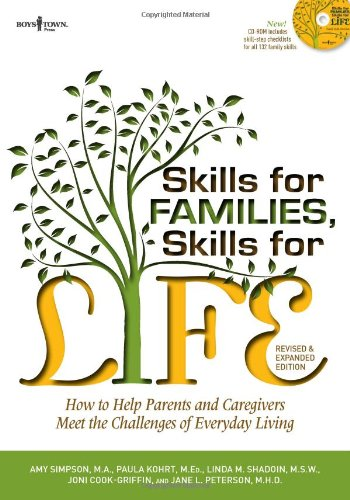 Skills for Families, Skills for Life, 2nd Ed.: How to Help Parents and Caregivers Meet the Challenges of Everyday Living