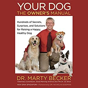 Your Dog: The Owner's Manual Audiobook