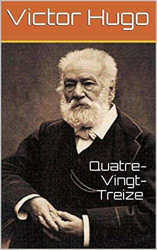Quatre-Vingt-Treize (annotée) (French Edition)