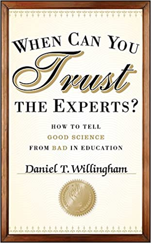 image for When Can You Trust the Experts?: How to Tell Good Science from Bad in Education