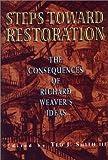 Steps Toward Restoration, Marion Montgomery and M. Stanton Evans, 1882926269