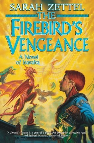 The Firebird's Vengeance : A Novel of Isavalta (Isavalta) ebook