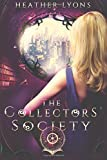 The Collectors' Society (Volume 1)