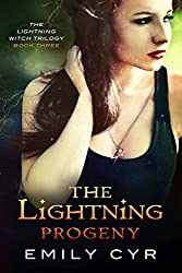 The Lightning Progeny (The Lightning Witch Trilogy Book 3)