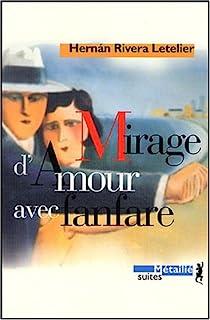 Mirage d'amour avec fanfare par Rivera Letelier