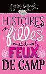 Histoires de filles et de feux de camp par Guilbault