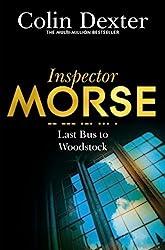 Last Bus to Woodstock (Inspector Morse Series)