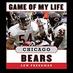 Game of My Life: Chicago Bears