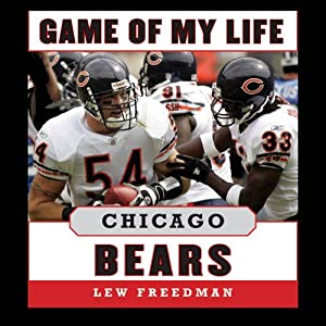 Game of My Life: Chicago Bears Audiobook
