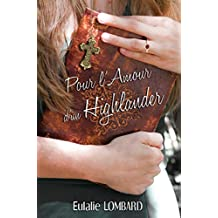 Pour l'amour d'un Highlander (French Edition)
