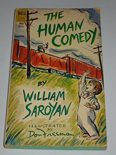 an analysis of human comedy by william saroyan William saroyan included detailed, poetic descriptions of several of his  characters in the stage  and uncanny insight into the many facets of human  nature.