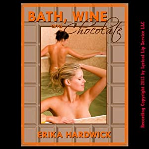 Bath, Wine and Chocolate Audiobook