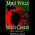 Wild Child, Books 1, 2 & 3 (Free Book 1): The Trilogy