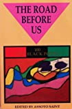 The Road Before Us (One Hundred Gay Black Poets), , 0962167517