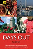 The Days Out Guide, AA Publishing Staff and Martin Knowlden, 0749549238