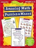 Amazing Math Puzzles and Mazes, Cindi Mitchell, 0439042364