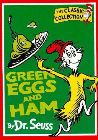 Green Eggs and Ham (Dr Seuss Green Eggs And Ham Full Text)