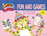 Play-Doh Fun and Games, Kathy Ross, 0761325077