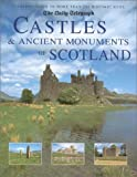 Castles and Ancient Monuments of Scotland, Damien Noonan, 1566491886