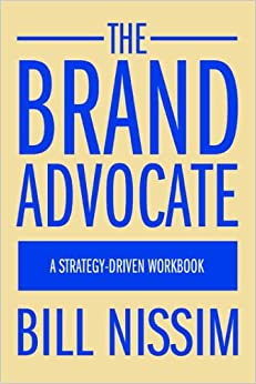 The Brand Advocate: A Strategy-Driven Workbook