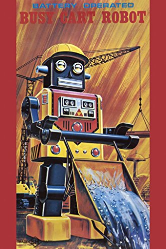 ArtParisienne Busy Cart Robot 20x30 Poster Semi-Gloss Heavy Stock Paper Print (Battery Cart Print)