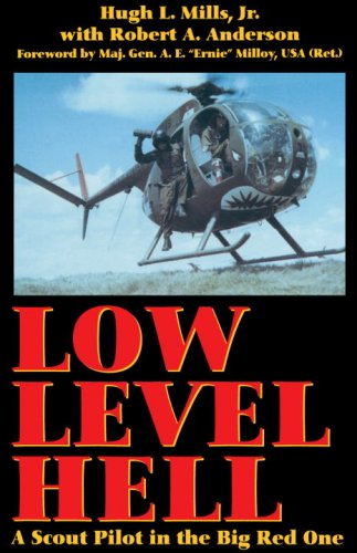 Low Level Hell: A Scout Pilot in the Big Red One cover