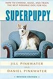 Superpuppy, Jill Pinkwater and Daniel Pinkwater, 0618130489