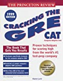 Cracking the GRE CAT 1999, Karen Lurie and Princeton Review Staff, 0375752137