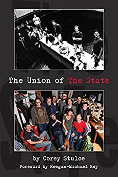 The Union of The State by [Stulce, Corey]