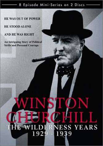 Winston Churchill: The Wilderness Years 1929-1939 by Lance Entertainment / Wellspring
