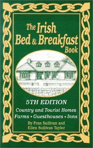 Irish Bed & Breakfast Book, The...