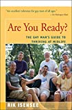 img - for Are You Ready?: The Gay Man's Guide to Thriving at Midlife book / textbook / text book