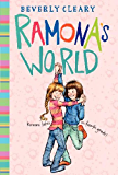 Ramona's World (Ramona Quimby Book 8)