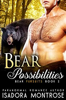 Bear Possibilities  (Bear Fursuits Book 2) by [Montrose, Isadora]