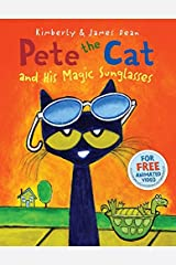 Pete the Cat and His Magic Sunglasses Hardcover