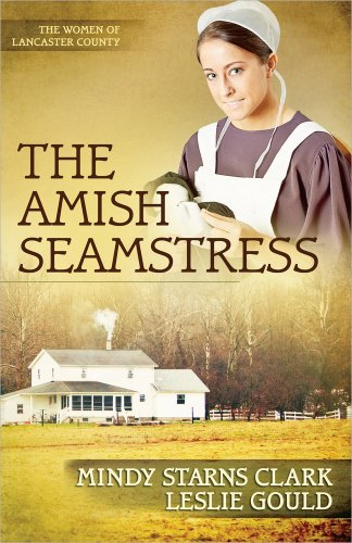 The Amish Seamstress (The Women of Lancaster County) by Harvest House Publishers