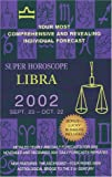 Libra 2002, World Astrology Staff, 0425179761