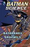 Batarangs and Grapnels (Batman Science)