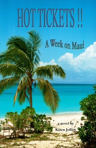HOT TICKETS!! ~ A Week on Maui: A vacation in a box...and whether you love Maui (yet) or not, you'll want to go along for the ride.