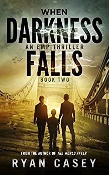 When Darkness Falls, Book 2 by [Casey, Ryan]