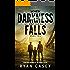When Darkness Falls, Book 2