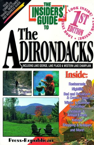 The Insiders' Guide to the Adirondacks