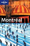 Front cover for the book Lonely Planet Montréal by Jeremy Gray