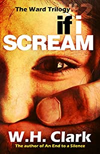 If I Scream by W.H. Clark ebook deal