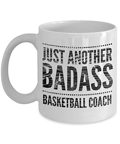 Just Another Badass Basketball Coach Mug - Cool Coffee Cup